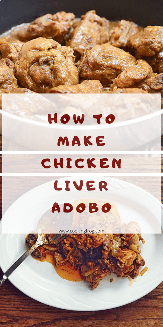 How to Make Chicken Liver Adobo