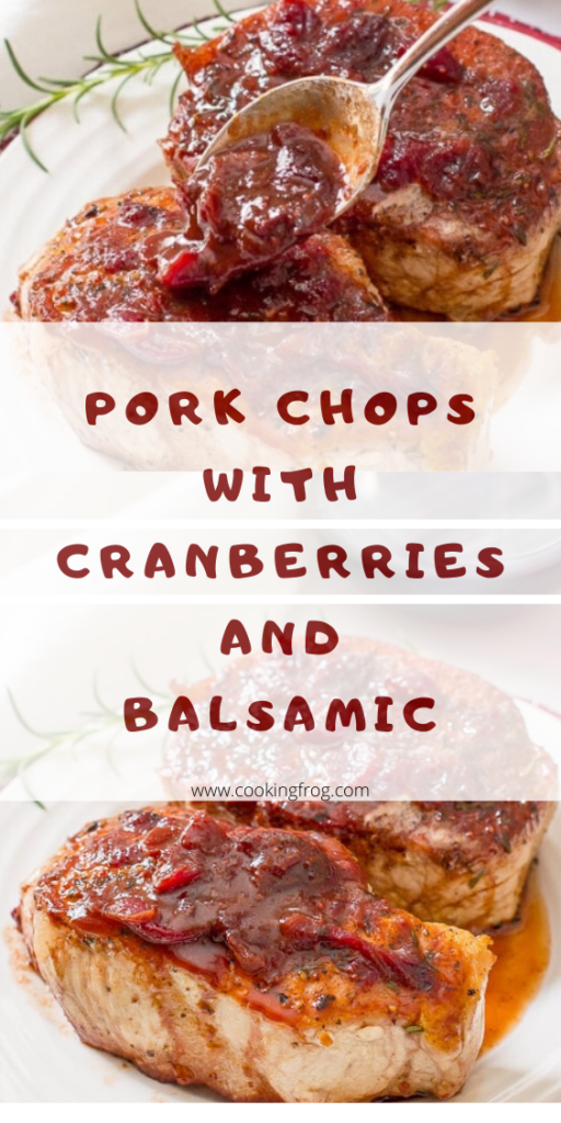 Pork Chops with Cranberries and Balsamic