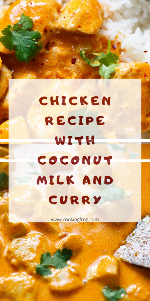 Chicken Recipe with Coconut Milk and Curry