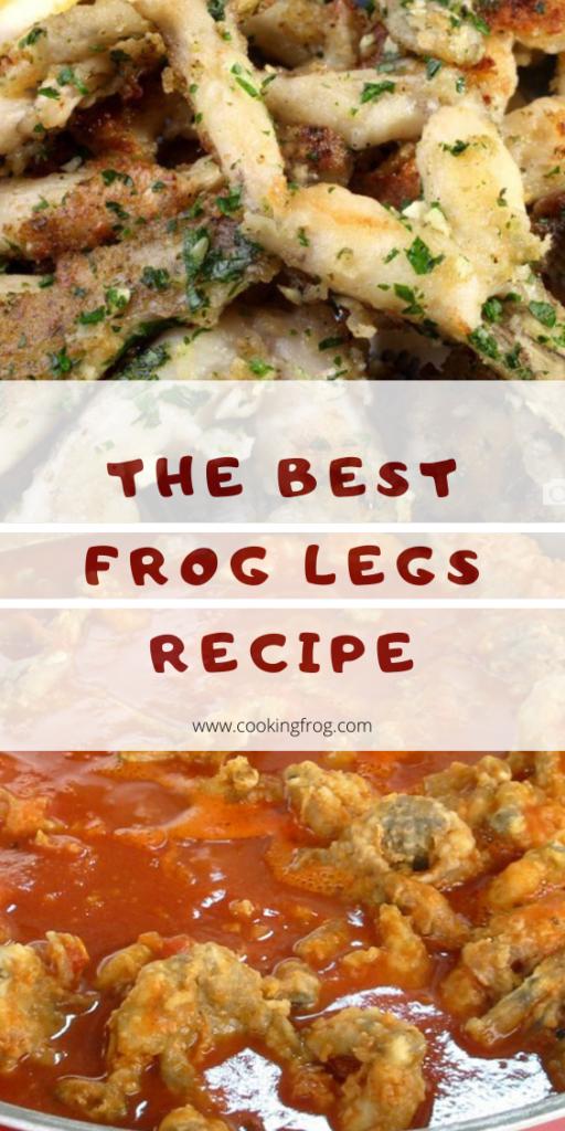 The Best Frog Legs Recipe