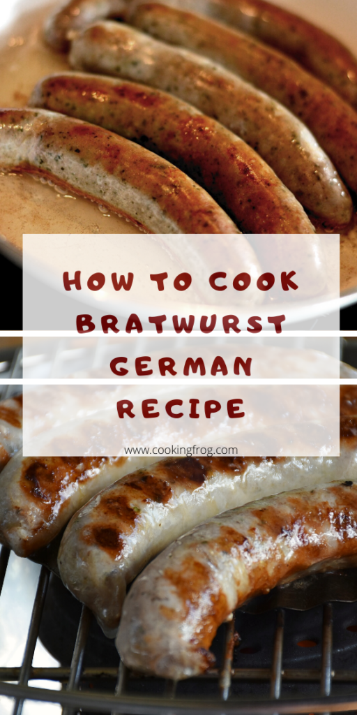 How to cook bratwurst german recipe