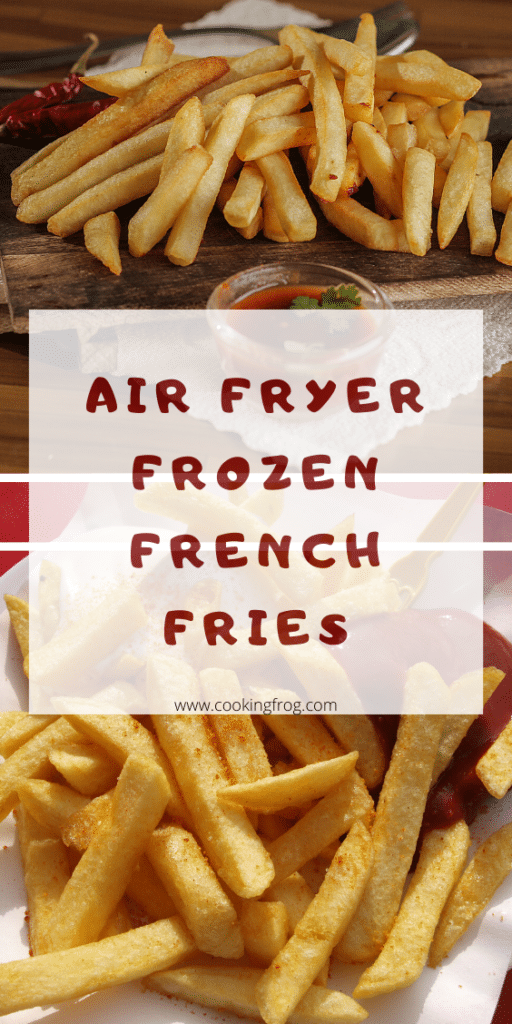 Air Fryer Frozen French Fries Recipe