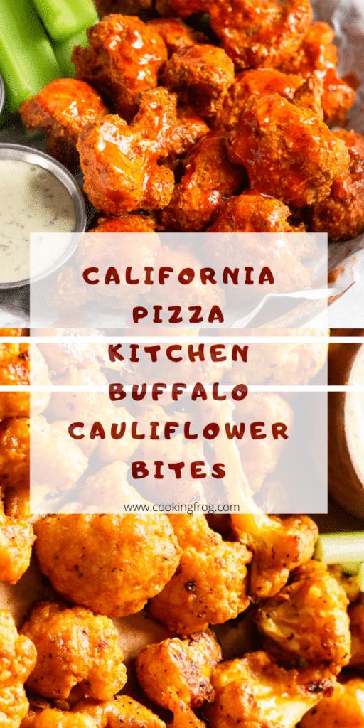California Pizza Kitchen Buffalo Cauliflower Bites