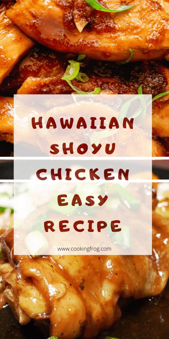Hawaiian Shoyu Chicken Easy Recipe