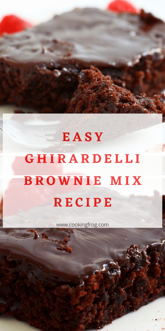 Ghirardelli Brownie Mix Easy Recipe