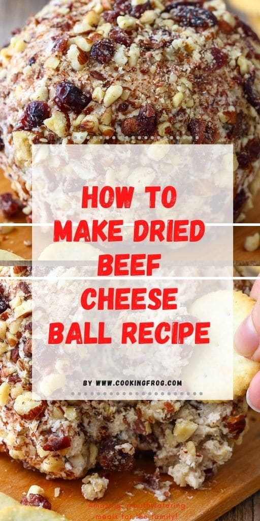 How to make Dried Beef Cheese Ball Recipe